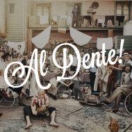 Al Dente!